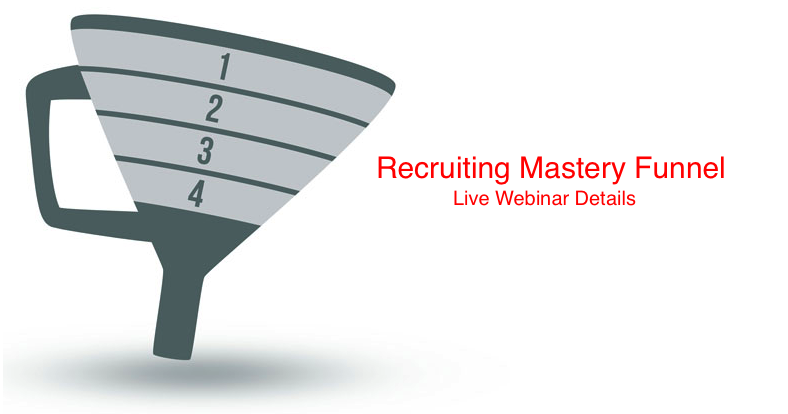 The Home Business Recruiting Mastery Funnel