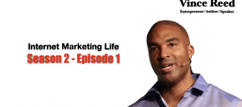 Personal Branding, Real Estate And A Genius | Internet Marketing Life S2 – E1